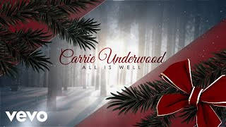 Carrie Underwood All Is Well