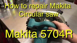 Makita 5704R DIY repair fix