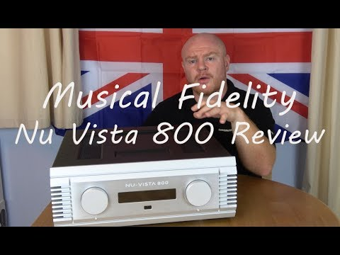 Musical Fidelity Nu Vista 800 HiFi Integrated Amplifier Review – Can it replace a Pre Power Combo