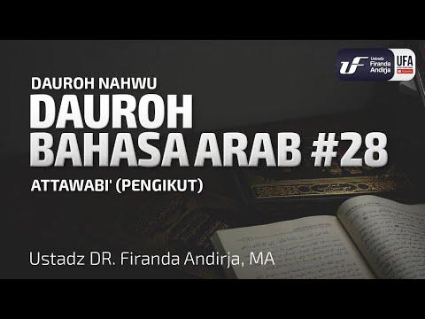 Dauroh Bahasa Arab (Nahwu) #28 – Ustadz Dr. Firanda Andirja, M.A.