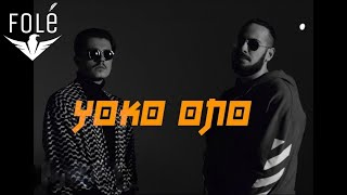 Capital T feat. Granit Derguti - Yoko Ono (Official Video HD)