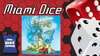 Miami Dice: Spirit Island