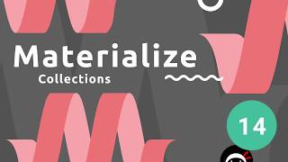 Materialize Tutorial #14 - Collections