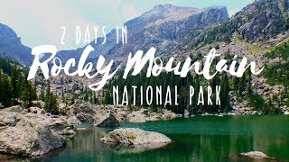 Epic Hiking In Rocky Mountain National Park - 2 Day RMNP Itinerary