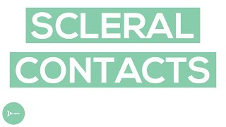 Scleral Contact Lenses | Scleral Lenses for Irregular Corneas and Dry Eyes | IntroWellness