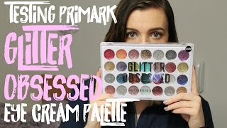 Primark Glitter Obsessed Eye Cream Palette | TEST & SWATCHES