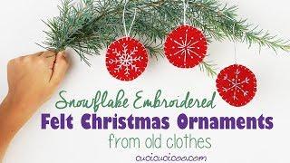 Hand Embroidered Christmas Tree Ornaments On Repurposed Felt