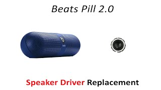 Fix Bad Beats Pill 2 0 speaker driver replacement How to take apart and repair Beats Pill Speaker