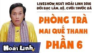 Liveshow NSƯT Hoài Linh 2016 - Phần 6 - Đời Bạc Lắm, Kệ, Cười Trước Đã