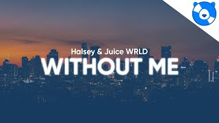 Halsey - Without Me ft. Juice WRLD (Clean - Lyrics)