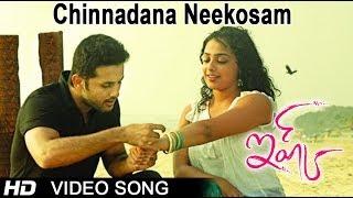 Chinnadana Neekosam Full Video Song || Ishq Movie || Nitin || Nithya Menon || Anup Rubens