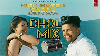 High rated gabru | Dhol Mix \ Remix | Guru Randhawa | Manj Musik | DirectorGifty | Anshu Creations