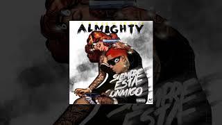 Siempre Esta Conmigo (Audio) - Almighty  (Video)
