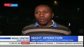 The Nairobi County government carried out a night crackdown on noisy clubs