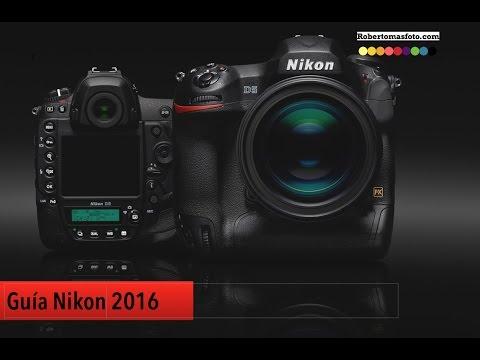Guía de cámaras Nikon 2016: ¿Qué cámara me compro?