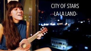 City Of Stars  LA LA LAND Ukelele Cover