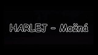 HARLEJ - Možná   TEXT   Pavel Kozler
