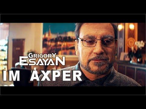 Grigory Esayan - Im akhper