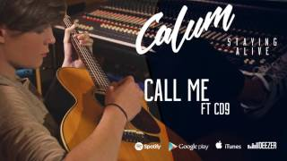 Calum & CD9 - Call Me (Audio)