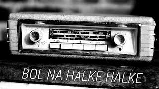 Bol na Halke halke | lyrics song | rahat fateh ali khan - YouTube
