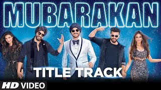 Mubarakan Title Song (Video) | Anil Kapoor | Arjun Kapoor | Ileana D'Cruz | Athiya Shetty | Badshah