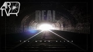 "The Word Alive - ""Real."" (Album Review)"