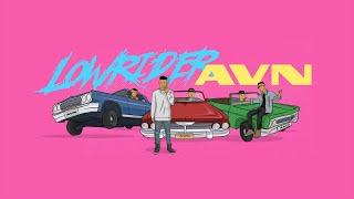 Lowrider - Lizay, Jun-E , Masew , Right , The Wind   AVN Team