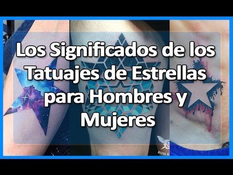 Los Significados De Los Tatuajes De Estrellas Para Hombres Y Mujeres
