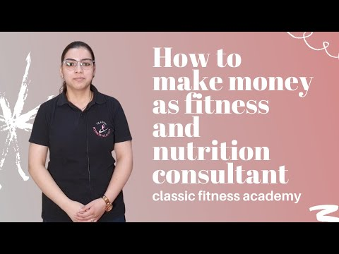 How to Make Money as Fitness and Nutrition Consultant    CLASSIC ...