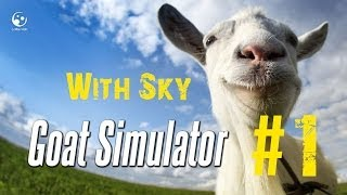 preview picture of video 'Goat Simulator - Gameplay with Sky #1'