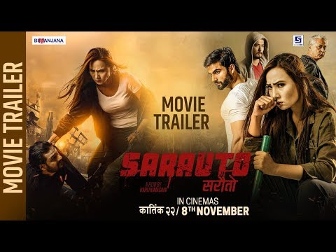 Nepali Movie Sarauto Trailer