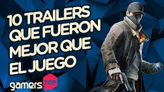 GamersTOP - 10 trailers que fueron mejor que el videojuego