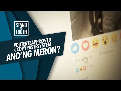 [GMA]  Stand for Truth: #DuterteApproved #CopyPasteSystem: Ano'ng meron?