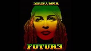 Madonna, Quavo   Future (Emanuel Reggae Remix)