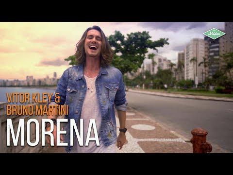 Vitor Kley Amp Bruno Martini Morena Videoclipe Oficial