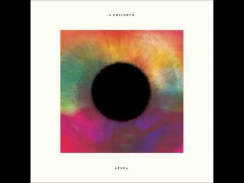 O. Children - Solid Eyes