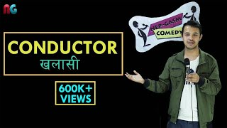 Conductor (Khalasi) | Nepali Stand up Comedy | Lekh Mani Trital | Nep-Gasm Comedy