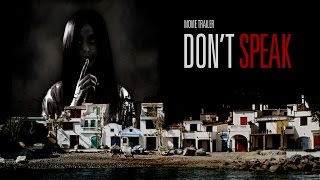 Don't Speak Movie Trailer
