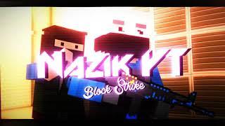 Интро для Nazik YT