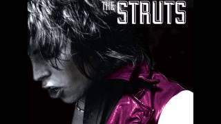 The Struts - Dirty Sexy Money