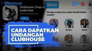 Viral Aplikasi Clubhouse, Ini Cara Dapatkan Undangan untuk Membuat Akun