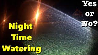 Watering Grass At Night