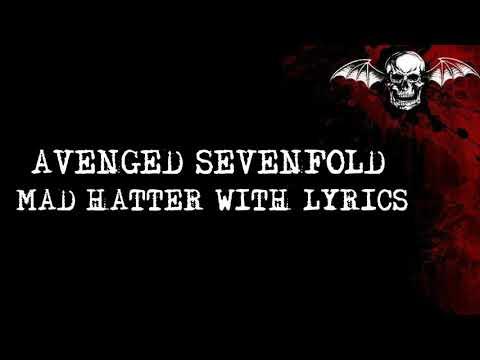 Avenged Sevenfold - Mad Hatter Lyrics HQ