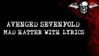 Avenged Sevenfold - Mad Hatter (Lyrics) HQ
