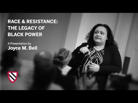 Joyce M. Bell | Race and Resistance || Radcliffe Institute