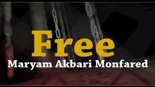 Free Prisoner of Conscience, Maryam Akbari Monfared