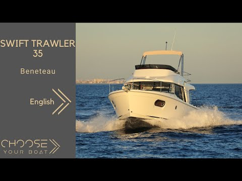 Beneteau Swift Trawler 35 video