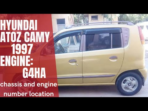 Hyundai Atoz camy chassis and engine(G4HA) number location