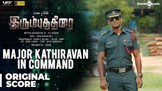 Irumbuthirai   Major Kathiravan In Command - Background Score   Vishal, Arjun   Yuvan Shankar Raja