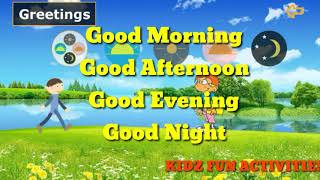 Greeting || How & When to wish || Good Morning || Good Afternoon || Good Evening || Good Night